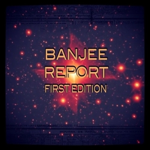 Banjee_Report_Banjee_Report_First_Edition-front-large