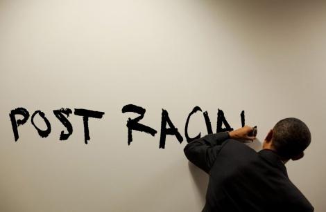 Post Racial Obama